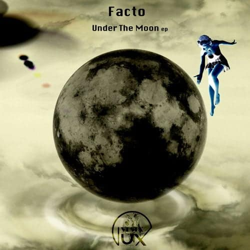 Facto - Back to the moon EP