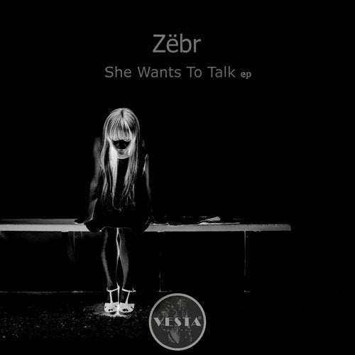 VR60 Zëbr - She Wants to Talk