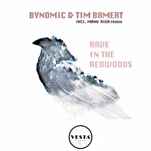 Bynomic & Tim Bamert - Rave in The Redwoods